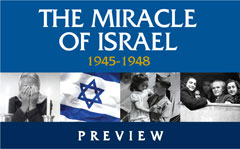 The Miracle of Israel – 1945-1948